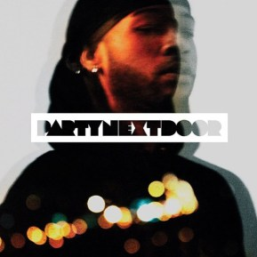 Review: PARTYNEXTDOOR — Party Next Door . II. (The same formula Drake uses to steal daughters).